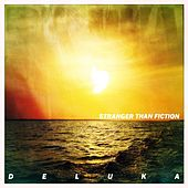 Stranger Than Fiction by Deluka