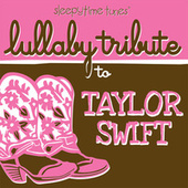 Lullaby Tribute to Taylor Swift by Lullaby Players