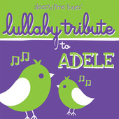 Lullaby Tribute to Adele by Lullaby Players