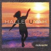 Halleluyah by Rick Recht