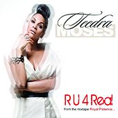 R U 4 Real (Video Version) by Teedra Moses