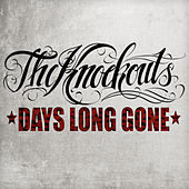 Days Long Gone by The Knockouts