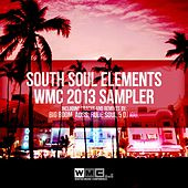 South Soul Elements 2013 WMC Sampler - Single by Various Artists