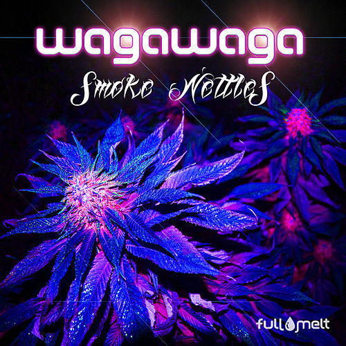 Smoke Nettles by wAgAwAgA