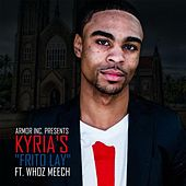 Frito Lay (feat. Whoz Meech) by Kyria