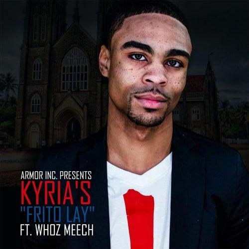 Frito Lay (feat. Whoz Meech) by Kyria