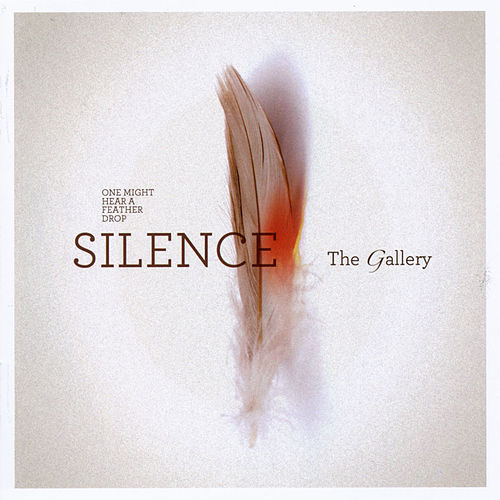 Silence by Gallery