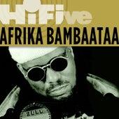 Rhino Hi-Five: Afrika Bambaataa by Afrika Bambaataa