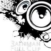 Full Clip by Rain Man