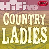 Rhino Hi-Five: Country Ladies by Various Artists