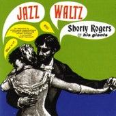 Jazz Waltz by Shorty Rogers