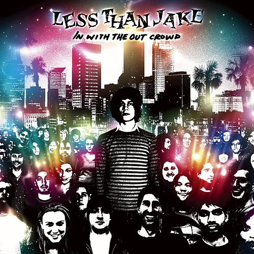 In With The Out Crowd by Less Than Jake