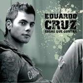 Cosas Que Contar by Eduardo Cruz