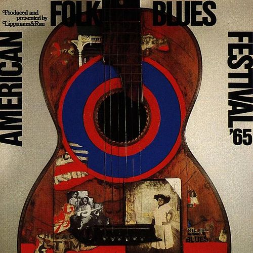 American Folk Blues Festival '65 by Various Artists