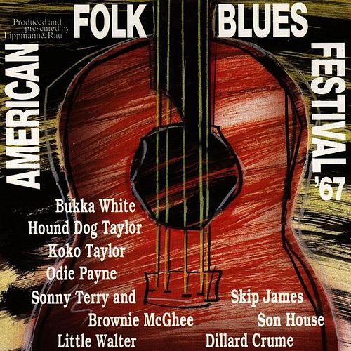 American Folk Blues Festival '67 by Various Artists