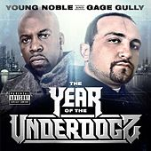 The Year of the Underdogz by Young Noble