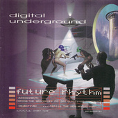 Future Rhythm by Digital Underground