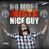 No More Mista Nice Guy by Mista