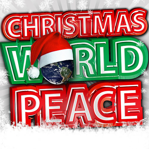 Christmas World Peace by Various Artists