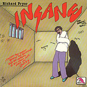Insane by Richard Pryor