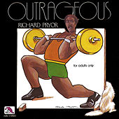 Outrageous by Richard Pryor