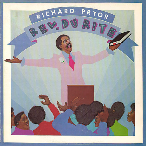 Rev. Du Rite by Richard Pryor