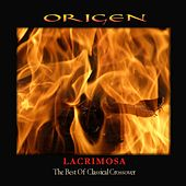 Lacrimosa: The Best Of Classical Crossover by Origen