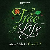 Tree Of Life, Vol. 1 (Music Make Us Grow Up!) by Various Artists