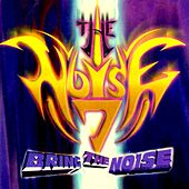 Bring The Noise: The Noise Vol. 7 by Various Artists