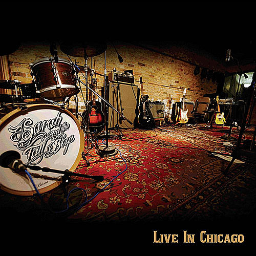 Live In Chicago by Sarah and the Tall Boys