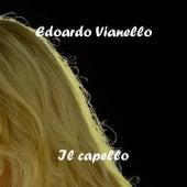 Il capello by Edoardo Vianello