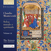 Monteverdi: Selva morale e spirituale Volume III by Various Artists