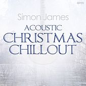Acoustic Christmas Chillout by Simon James