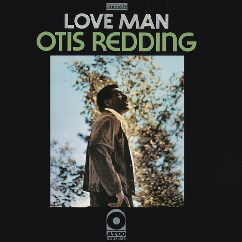 Love Man by Otis Redding