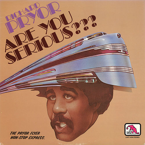 Are You Serious? by Richard Pryor