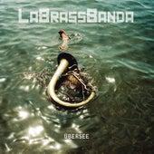 Übersee by LaBrassBanda