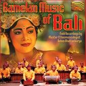 Gamelan Music of Bali by Various Artists