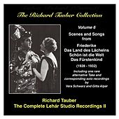 The Richard Tauber Collection, Vol. 6 The Complete Lehár Studio Recordings II (1928-1932) by Various Artists