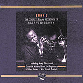 Brownie: The Complete Emarcy... by Clifford Brown
