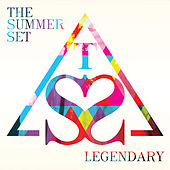 Legendary by The Summer Set