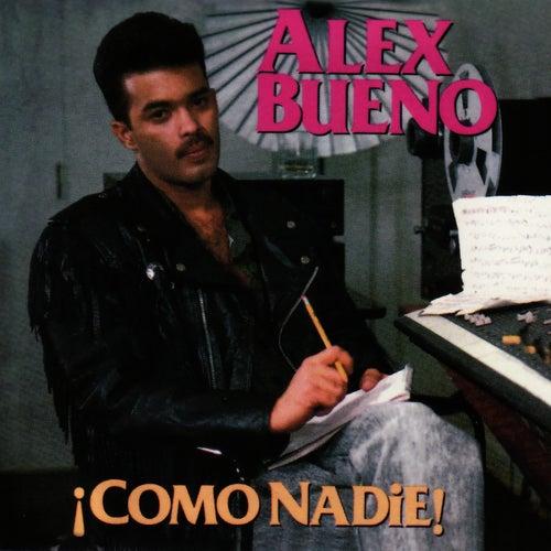 Como Nadie by Alex Bueno