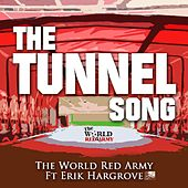 The Tunnel Song (feat. Erik Hargrove) by The World Red Army