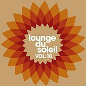 Lounge Du Soleil Vol.10 by Various Artists