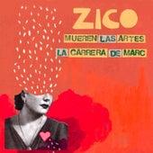 Mueren Las Artes by Zico
