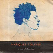 Land of CanAan by Marques Toliver