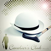 Cavalier's Club Volume One by Various Artists
