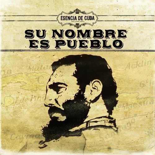 Su Nombre Es Pueblo by Various Artists