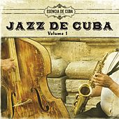 Jazz de Cuba, Vol. 1 by Various Artists