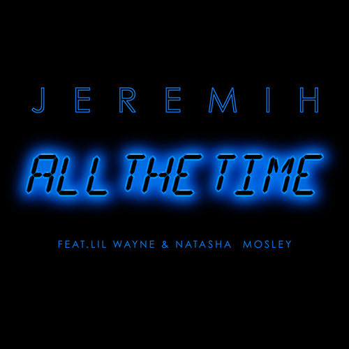 All The Time by Jeremih