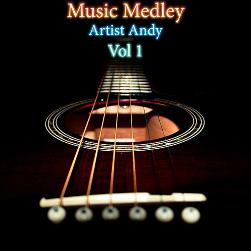 Music Medley Vol 1 by Andy